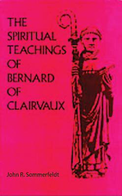 Picture of The Spiritual Teachings of Bernard of Clairvaux