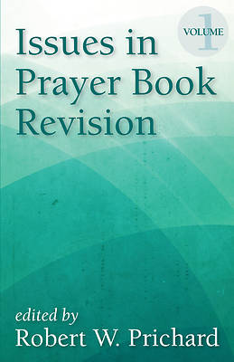 Picture of Issues in Prayer Book Revision