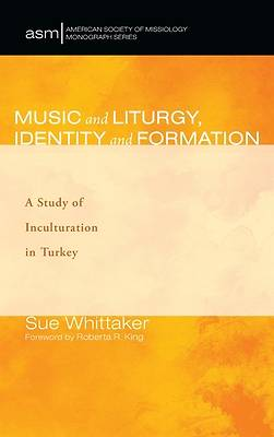 Picture of Music and Liturgy, Identity and Formation