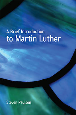 Picture of A Brief Introduction to Martin Luther