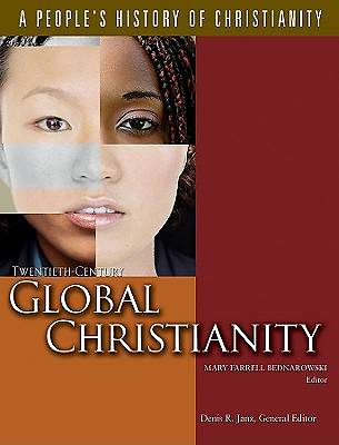Twentieth-Century Global Christianity Volume 7