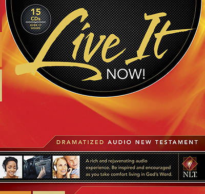 Live It Now! Dramatized Audio New Testament NLT