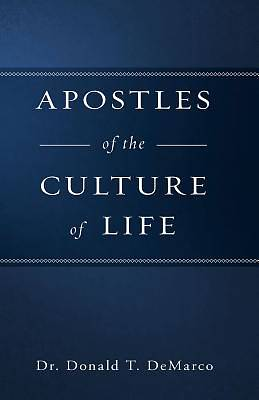 Picture of Apostles of the Culture of Life