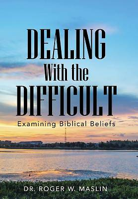 Dealing with the Difficult