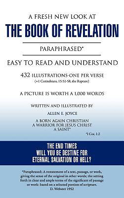Picture of A   Fresh New Look at the Book of Revelation Paraphrased* Easy to Read and Understand 432 Illustrations-One Per Verse (+1 Corinthians, 15