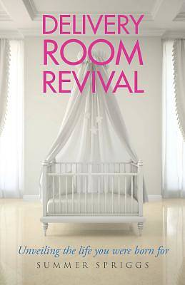 Delivery Room Revival