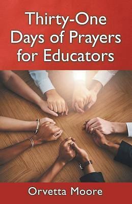 Picture of Thirty-One Days of Prayers for Educators