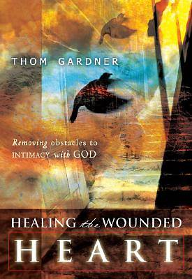 Healing the Wounded Heart [ePub Ebook]