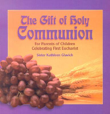 The Gift of Holy Communion