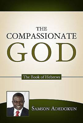 The Compassionate God [ePub Ebook]