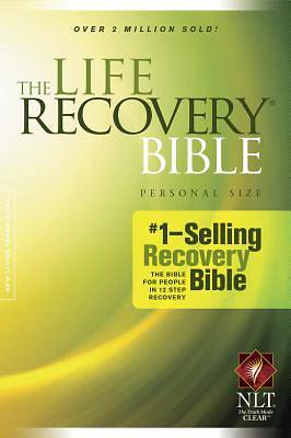 The Life Recovery Bible Personal Size New Living Translation