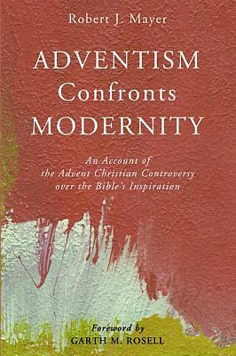 Picture of Adventism Confronts Modernity