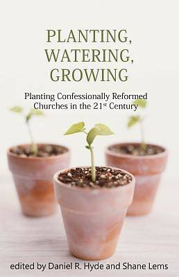 Picture of Planting, Watering, Growing