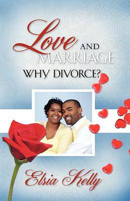 Picture of Love and Marriage Why Divorce