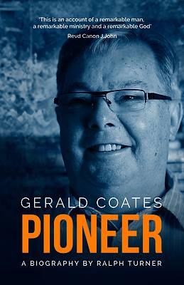 Picture of Gerald Coates Pioneer