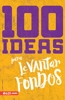 Picture of 100 Ideas Para Levantar Fondos
