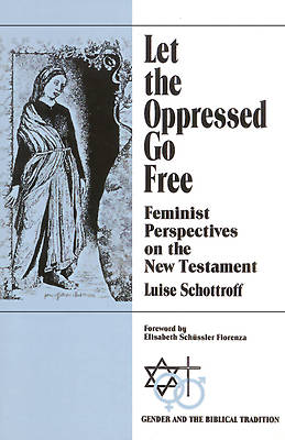 Let the Oppressed Go Free