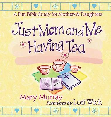 Picture of Just Mom and Me Having Tea
