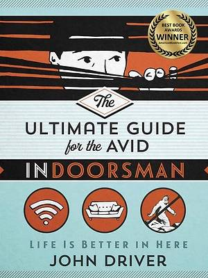 Picture of The Ultimate Guide for the Avid Indoorsman