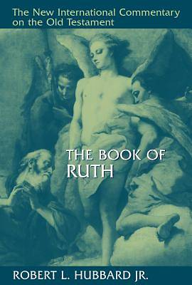 The New International Commentary on the Old Testament - Ruth