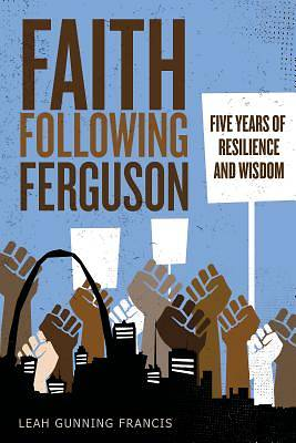 Picture of Faith Following Ferguson
