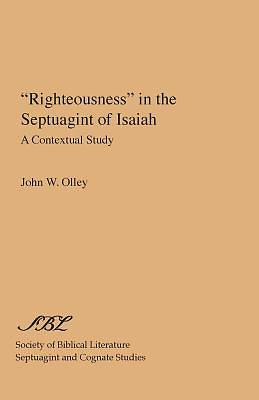 Righteousness in the Septuagint of Isaiah