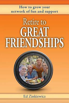 Picture of Retire to Great Friendships