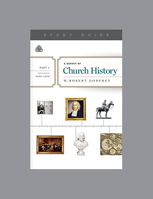 Picture of A Survey of Church History, Part 4 A.D. 1600-1800