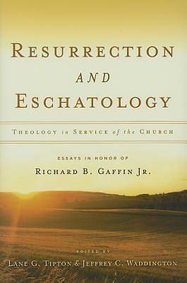 Resurrection and Eschatology