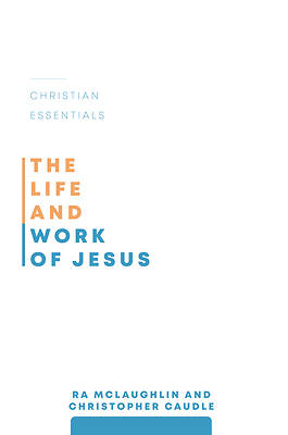 Picture of The Life and Work of Jesus