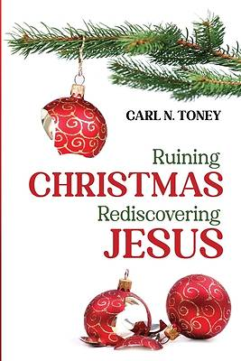 Picture of Ruining Christmas-Rediscovering Jesus