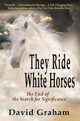 Picture of They Ride White Horses
