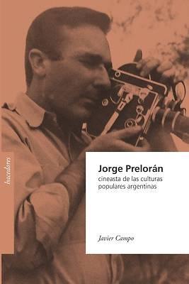 Picture of Jorge Prelorán, cineasta de las culturas populares argentinas