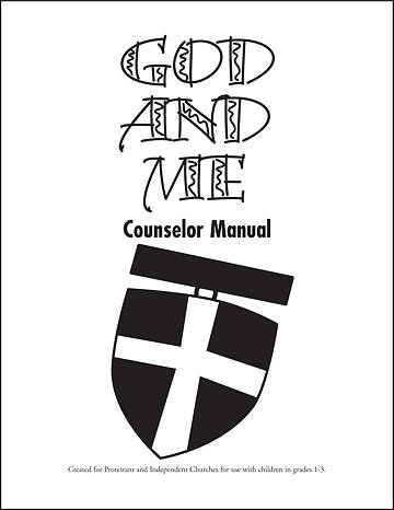 God And Me Counselor Manual