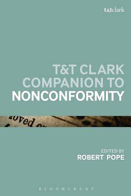 T&t Clark Companion to Nonconformity