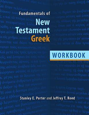 Fundamentals of New Testament Greek Workbook