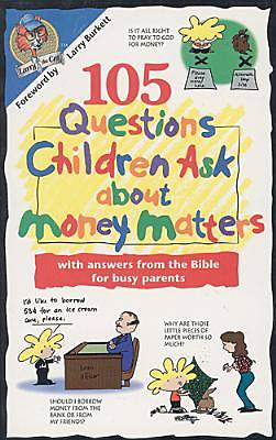 Picture of 105 Questions Children Ask about Money Matters