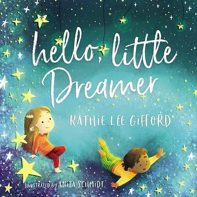 Picture of Hello, Little Dreamer (Picture Book)