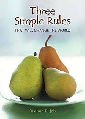Picture of Three Simple Rules That Will Change the World