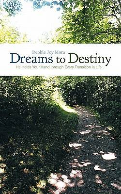 Dreams to Destiny