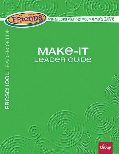 Picture of FaithWeaver Friends Preschool Make-It Leader Guide Fall 2018