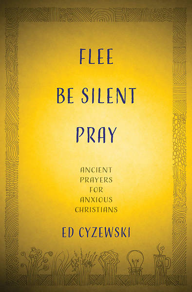Picture of Flee, Be Silent, Pray