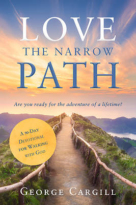 Picture of Love the Narrow Path