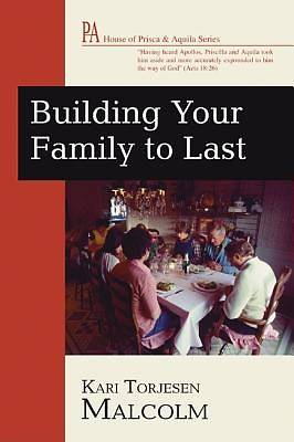 Building Your Family to Last
