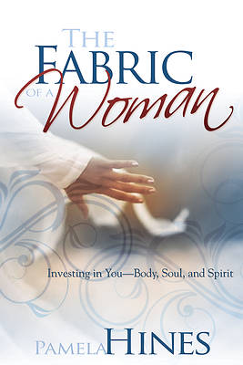 The Fabric of a Woman