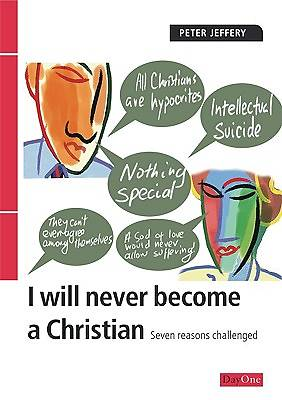 I Will Never Become a Christian