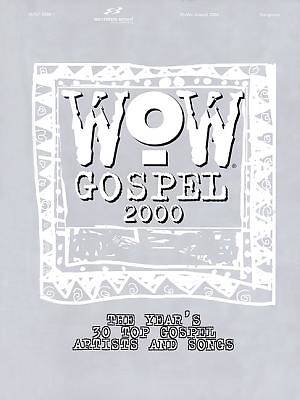 WOW Gospel; Years 30 Top Gospel Artists & Songs