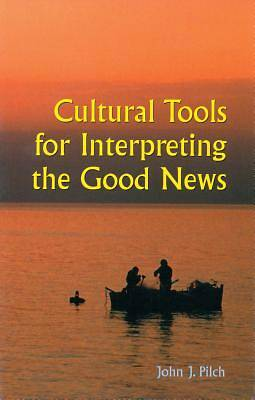 Cultural Tools for Interpreting the Good News