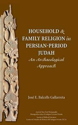 Household and Family Religion in Persian-Period Judah