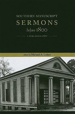 Southern Manuscript Sermons Before 1800